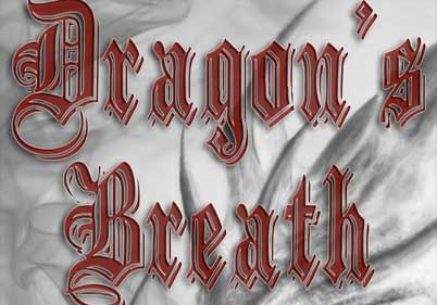 Dragon's Breath Tyler