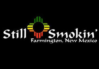 Still Smokin' Farmington