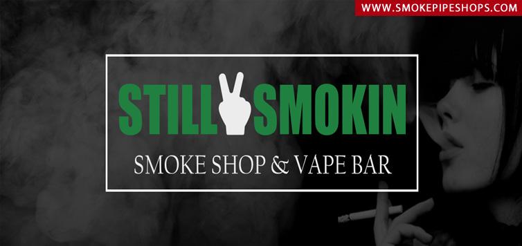 Still Smokin Smoke Shop & Vape Bar