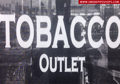 Tobacco Outlet UP IN SMOKE