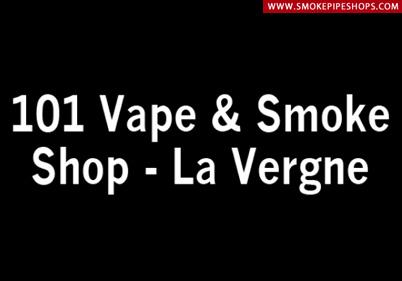 101 Vape & Smoke Shop La Vergne Tennessee US Smoke Pipe Shops