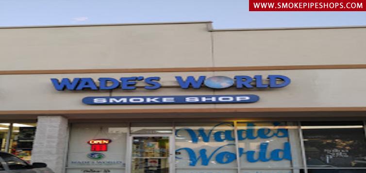 Wade's World Smoke Shop